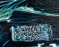 Oxygen,  Rachael Brown Art