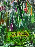 Somewhere, Rachael Brown Art